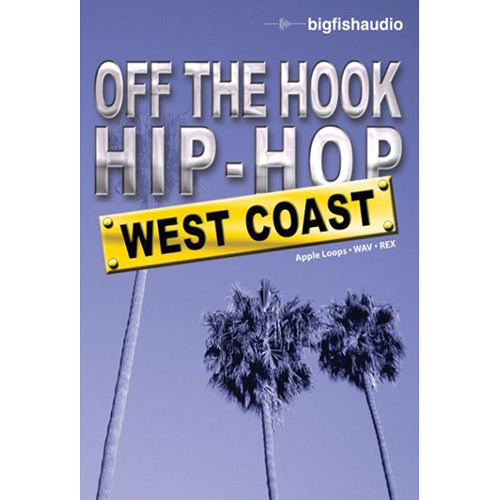Big Fish Audio Off The Hook Hip Hop: West Coast DVD (Apple Loops, REX, & WAV Formats)