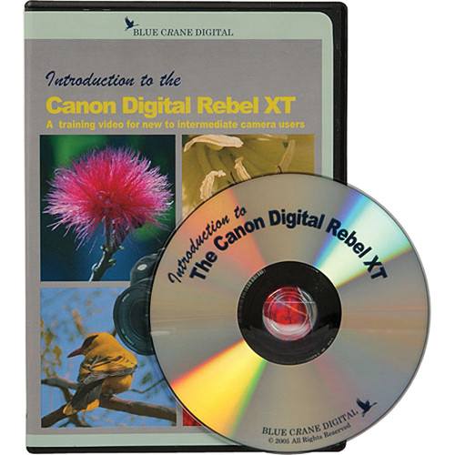 Blue Crane Digital DVD: Introduction to the Canon Digital Rebel XT