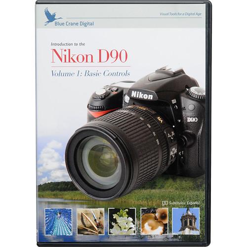 Blue Crane Digital DVD: Training DVD for the Nikon D90 Digital SLR Camera (Volume 1)