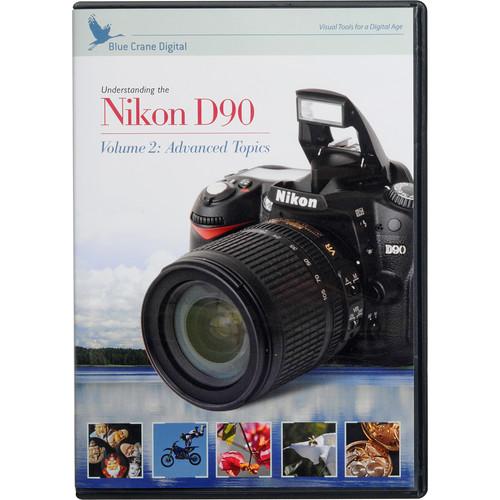 Blue Crane Digital DVD: Advanced Training for the Nikon D90; Vol. 2