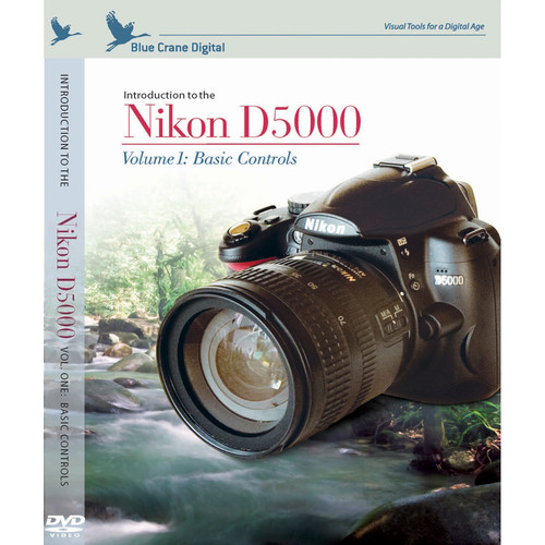 Blue Crane Digital Training DVD: Introduction to the Nikon D5000 - Volume 1: Basic Controls