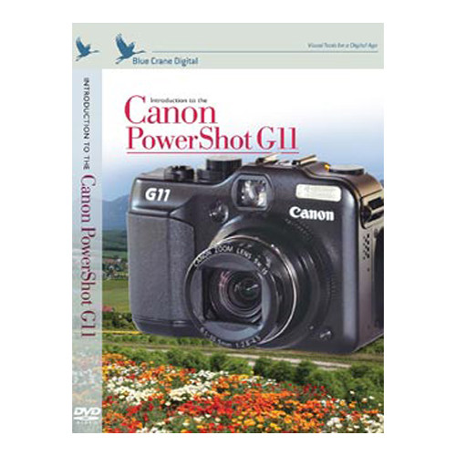Blue Crane Digital Training DVD: Introduction to the Canon Powershot G11
