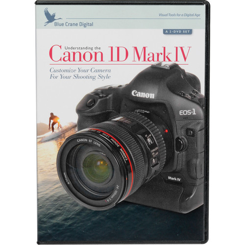 Blue Crane Digital DVD: Training DVDs: Understanding the Canon 1D Mark IV by Tim Mantoani