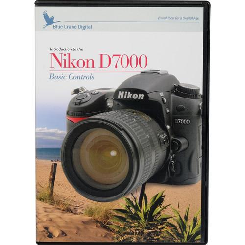 Blue Crane Digital Training DVD: Introduction to the Nikon D7000: Basic Controls, Vol 1