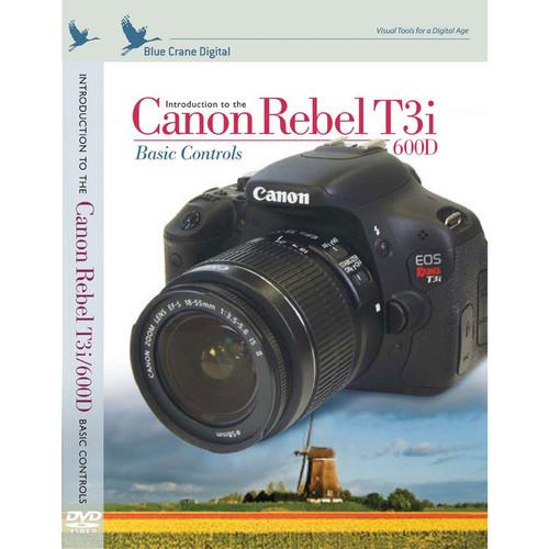 Blue Crane Digital Training DVD: Introduction to the Canon Rebel T3/1100D: Basic Controls (Spanish Version)