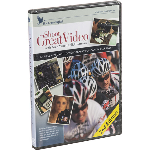 Blue Crane Digital Training DVD: Shoot Great Video with your Canon DSLR Camera: 2nd Edition
