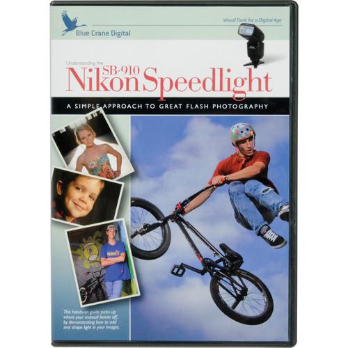 Blue Crane Digital DVD: Understanding the Nikon SB-910 Speedlight