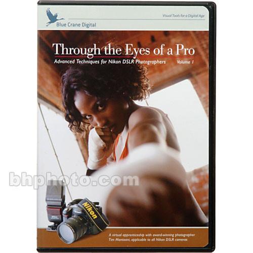 Blue Crane Digital DVD: Through the Eyes of a Pro - with Nikon DSLR's Vol 1