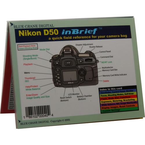 Blue Crane Digital Book: Quick Reference Field Guide to the Nikon D50 SLR Digital Camera