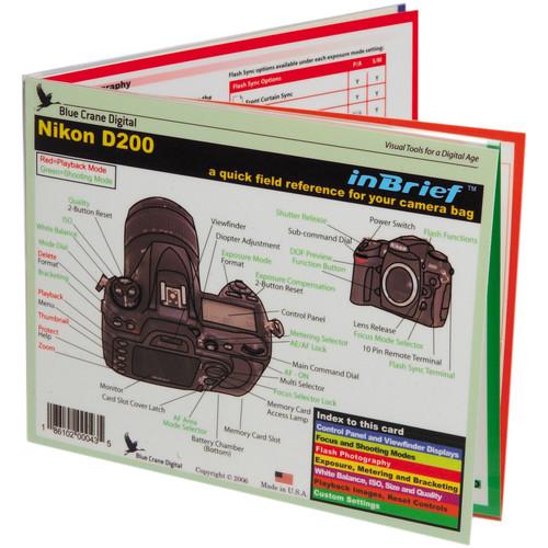 Blue Crane Digital Quick Field Reference for the Nikon D200 Digital SLR Camera