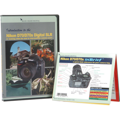 Blue Crane Digital DVD and Guide: Combo Pack for the Nikon D70/70S Digital SLR Camera