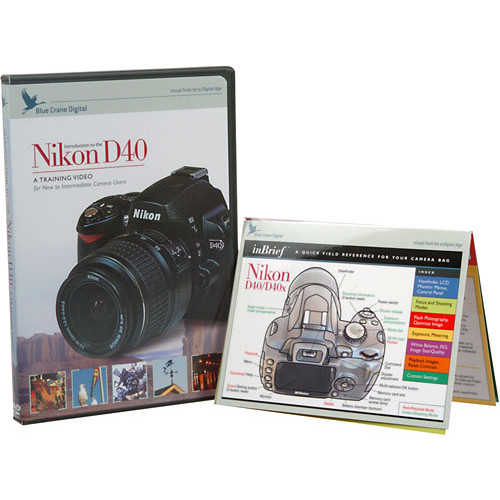 Blue Crane Digital DVD and Guide: Introduction to the Nikon D40
