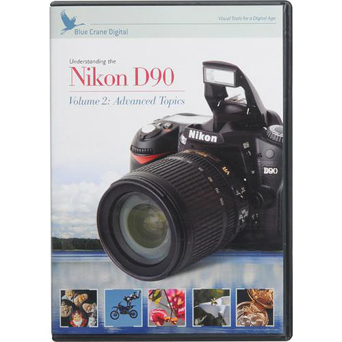 Blue Crane Digital Streaming Video License Key: Understanding the Nikon D90: Volume 2 Advanced Topics
