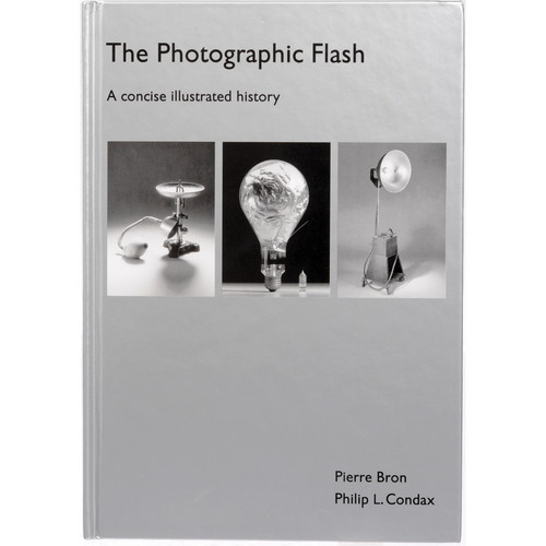 Broncolor Book: The Photographic Flash: A Concise Illustrated History (English)