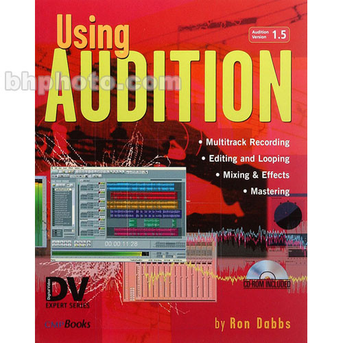 CMP Books Book: Using Audition by Ron Dabbs