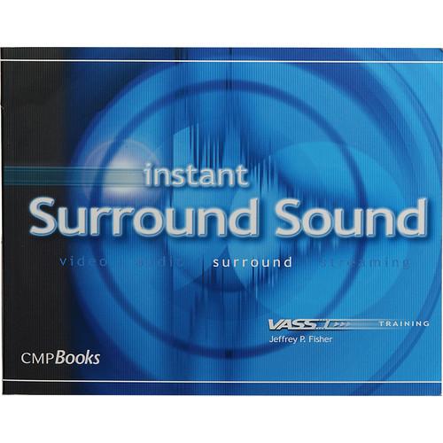 Focal Press Book: Instant Surround Sound Audio by Jeffrey P. Fisher