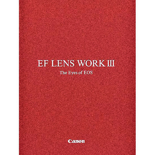 Canon Book: EF Lens Work III