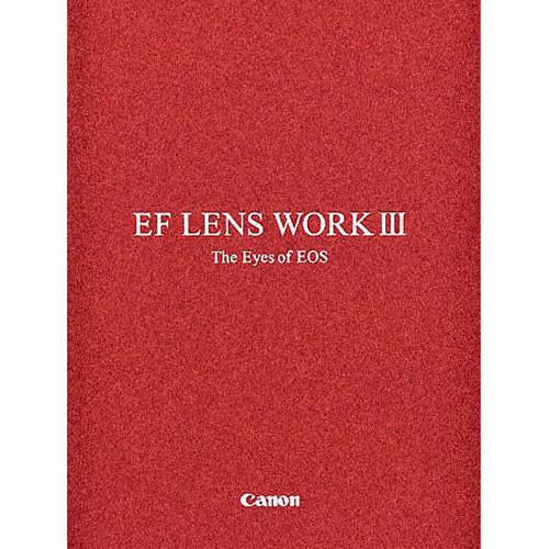 Canon Book: EF Lens Work III