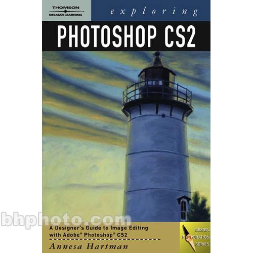 Cengage Course Tech. Book: Exploring Photoshop CS2
