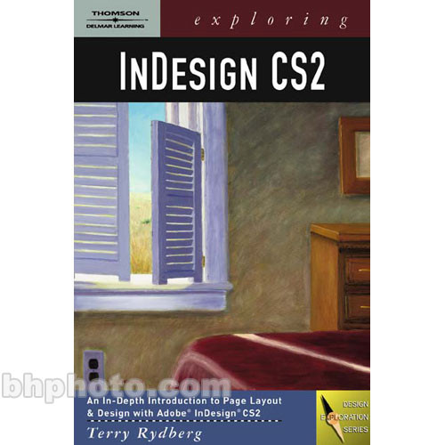Cengage Course Tech. Book: Exploring InDesign CS2