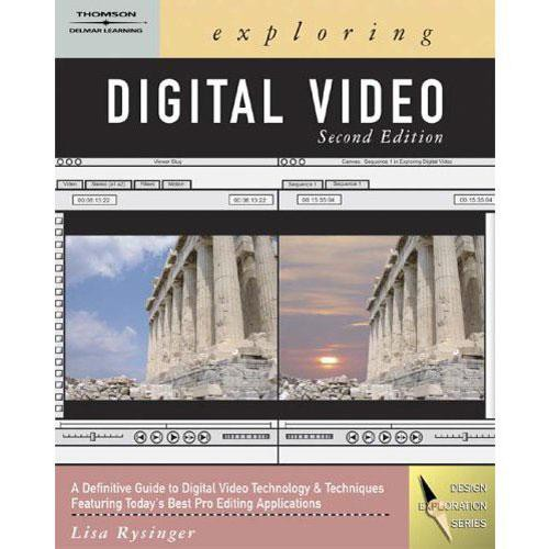 Cengage Course Tech. Book: Exploring Digital Video by Lisa Rysinger