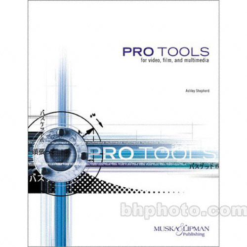 Cengage Course Tech. Book: Pro Tools for Video, Film & Multimedia
