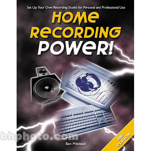 Cengage Course Tech. Book: Home Recording Power!