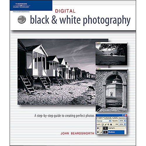 Cengage Course Tech. Book: Digital Black-and-White Photography
