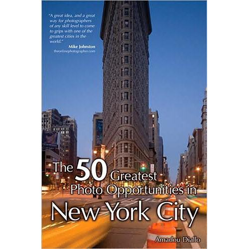 Cengage Course Tech. Book: 50 Greatest Photo Opportunities in New York City by Amadou Diallo