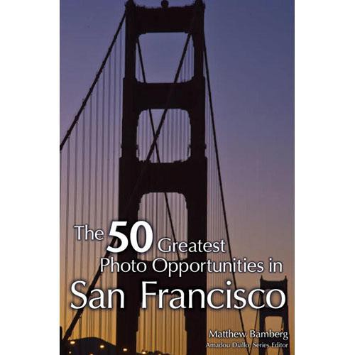 Cengage Course Tech. Book: 50 Greatest Photo Opportunities in San Francisco by Matthew Bamberg