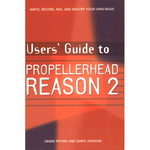 Cengage Course Tech. Book: User's Guide to Propellerhead Reason 2
