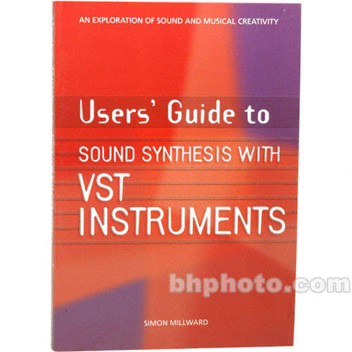 Cengage Course Tech. Book: User's Guide to Sound Synthesis with VST