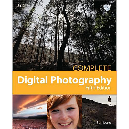 Cengage Course Tech. Book: Complete Digital Photography, Fifth Edition by Ben Long
