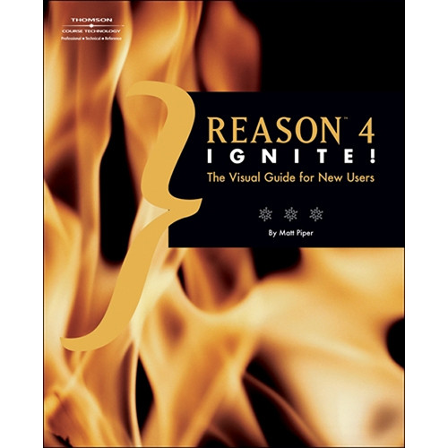 Cengage Course Tech. Book: Reason 4 Ignite by Matt Piper