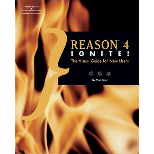 Cengage Course Tech. Book: Reason 4 Ignite by Matt Piper