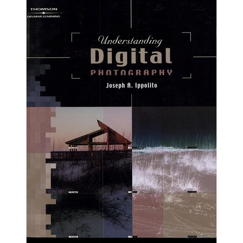 Cengage Course Tech. Book and CD-Rom: Understanding Digital Photography