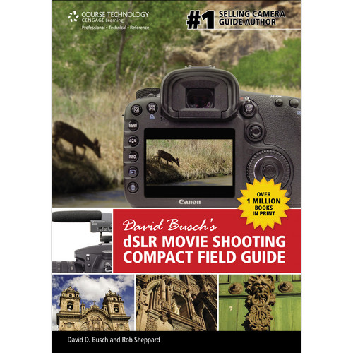 Cengage Course Tech. Book: David Busch's DSLR Movie Shooting Compact Field Guide (1st Edition)