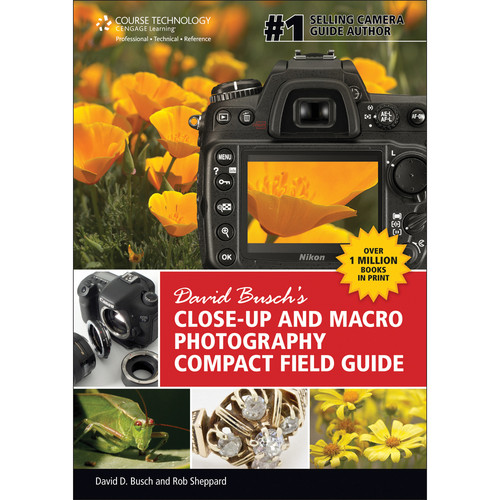 Cengage Course Tech. Book: David Busch's Close-Up and Macro Photography Compact Field Guide (1st Edition)
