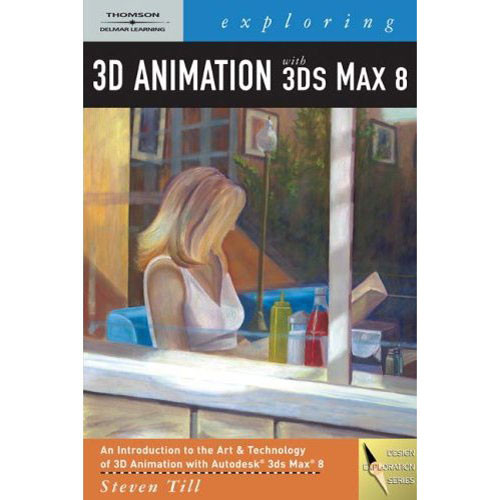 Cengage Course Tech. Exploring 3D Animation with SD Studio Max 8