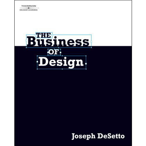 Cengage Course Tech. The Business of Design