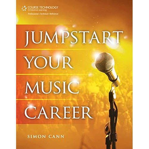 Cengage Course Tech. Book: Jumpstart Your Music Career, 1st Edition