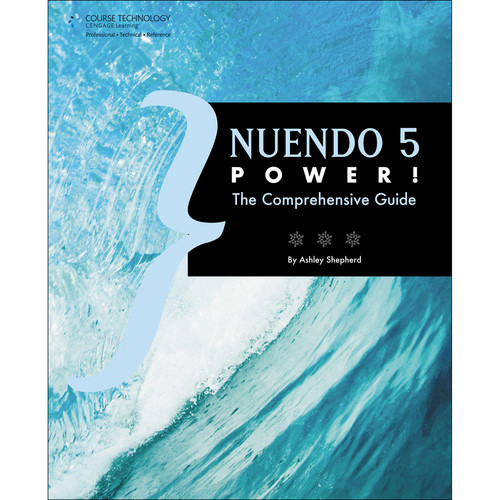 Cengage Course Tech. Book: Nuendo 5 Power!, The Comprehensive Guide, (1st Edition)