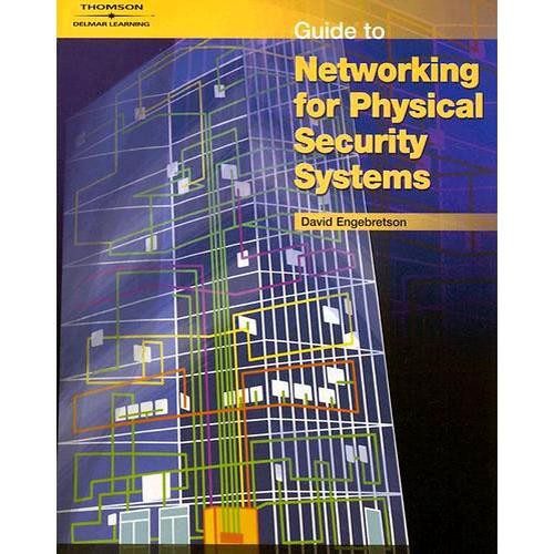 Cengage Course Tech. Guide to Networking for Physical Security Systems