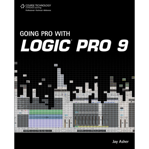 Cengage Course Tech. Book: Going Pro with Logic Pro 9 by Jay Asher