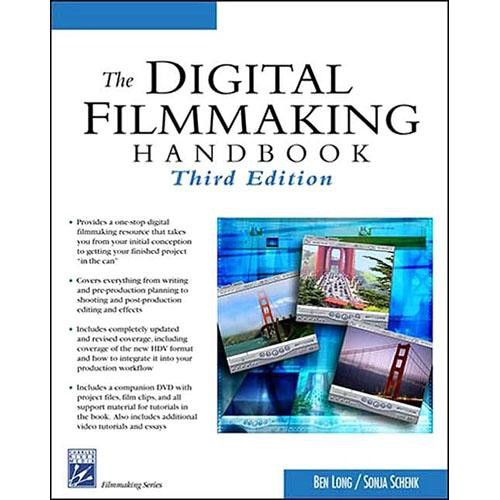 Cengage Course Tech. Book/DVD: The Digital Filmmaking Handbook by Ben Long