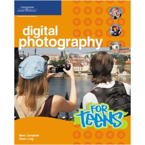Cengage Course Tech. Book: Digital Photography for Teens