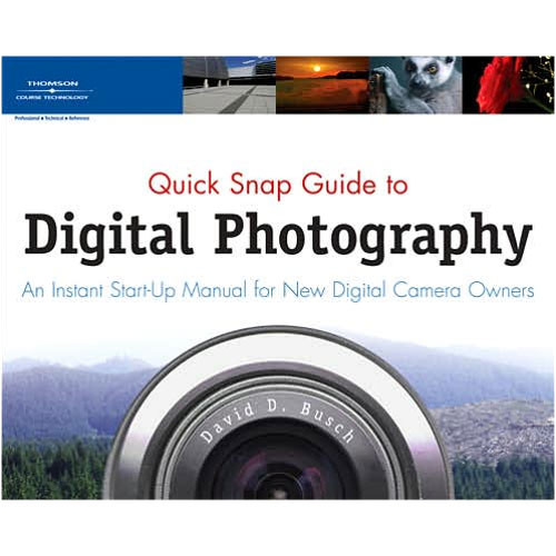 Cengage Course Tech. Book: Quick Snap Guide to Digital Photography