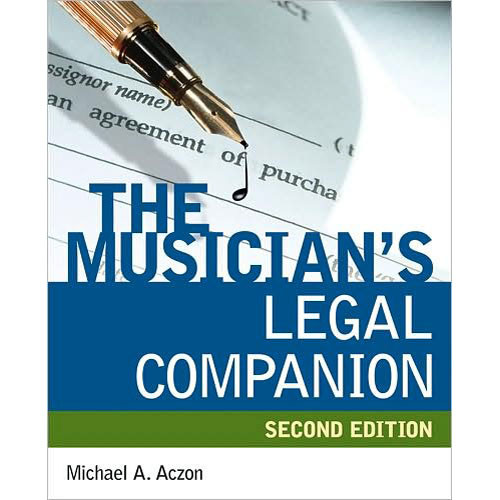 Cengage Course Tech. Book: The Musician's Legal Companion, Second Edition by Michael A. Aczo