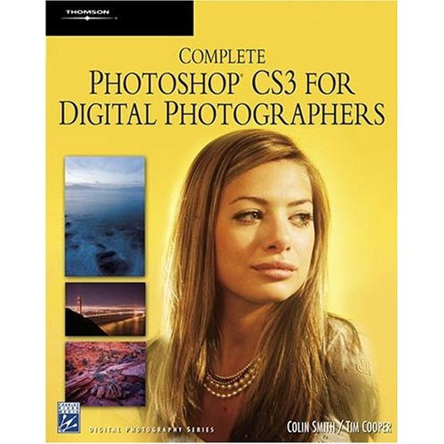 Charles River Media Book: Complete Photoshop CS3 for Digital Photographers