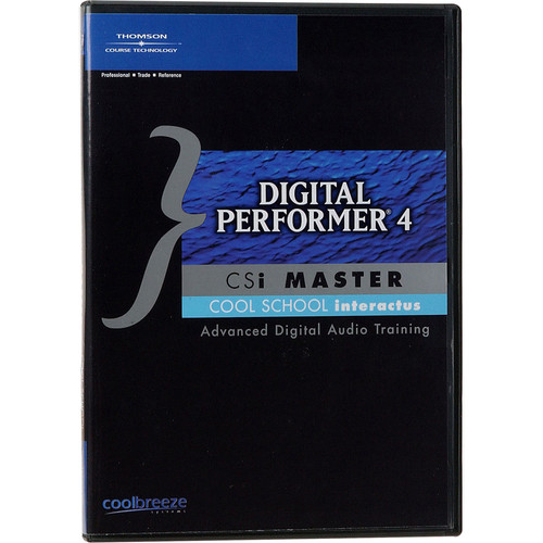 Cool Breeze CD ROM: Digital Performer 4 CSi Master CD-ROM - Digital Performer 4 Training, Tutorial and New Features